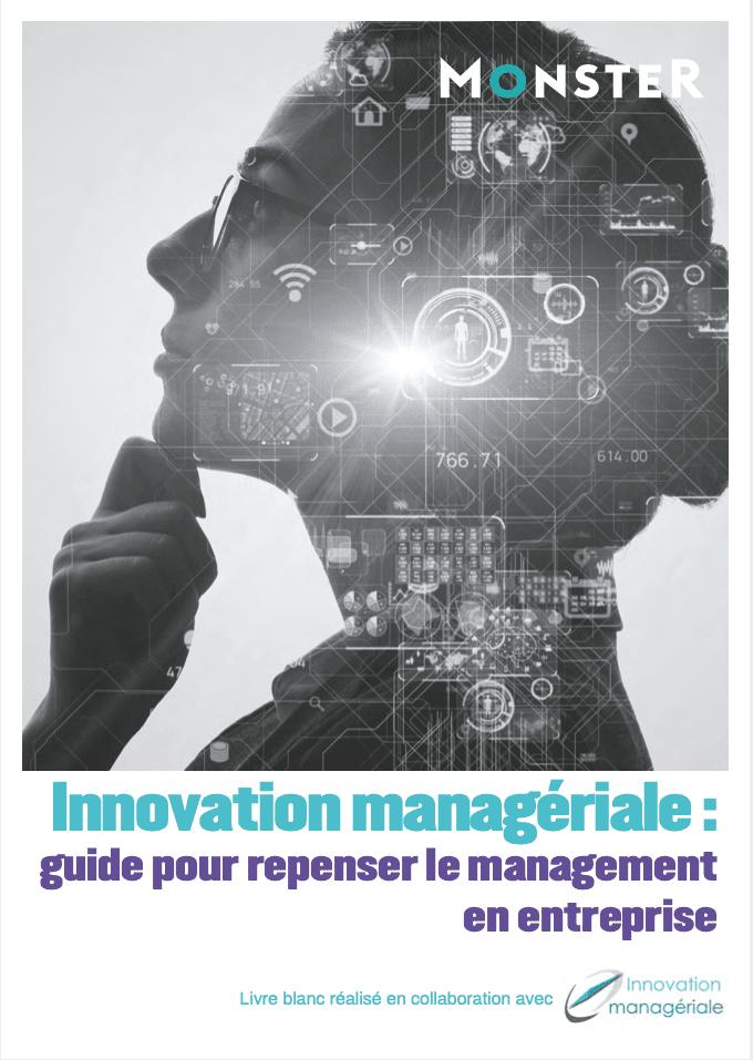 Innovation managériale : guide pour repenser le management en entreprise
